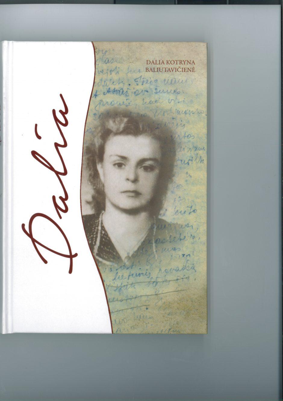 D. Grinkevičiūtė – sovietmečio Lietuvos skausmų simbolis