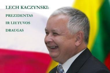 Vilniaus rotušėje atidaroma nuotraukų paroda apie L.Kaczynskį