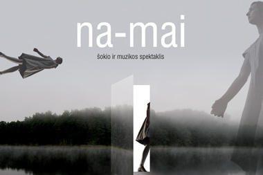 Kauno Botanikos sode - šokio ir muzikos spektaklio NA-MAI premjera