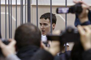 Rusija neigia pranešimus apie N. Savčenko kritinę būklę