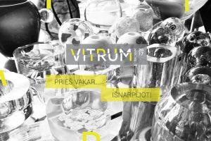 """Festivalis """"Vitrum Balticum VII"""" kviečia į dar vieną parodą"""