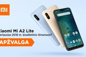 """""""Xiaomi Mi A2 Lite"""" – geriausias biudžetinis išmanusis telefonas? (apžvalga)"""