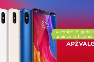 """""""Xiaomi Mi 8"""": geriausias prieinamas flagmanas? (apžvalga)"""