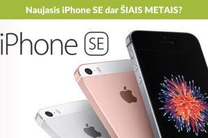 "Kuo nustebins naujasis ""iPhone SE""?"
