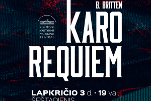 """""""Karo Requiem"""": Klaipėdos muzikinis teatras pristato išskirtinį projektą"""