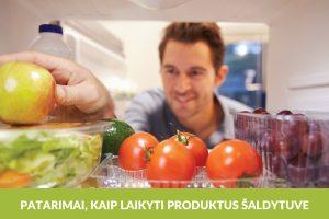Kaip teisingai šaldytuve laikyti maisto produktus?