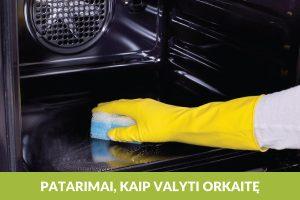 Kaip efektyviai išvalyti orkaitę?
